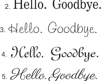 Set of Hello Goodbye Decals - front door decal - hello decal - door stickers - welcome door decal - Door Decals - Wallapalooza Wall Decals