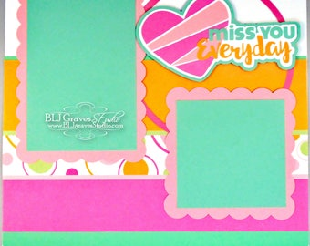 Premade Scrapbook Page Layout Paper Piece Die Cuts 12x12 Miss You Everyday Handmade 24