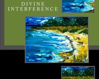 Divine Interference - Living with Angels, Demons, Fairies, and Ghosts  *Signed Copy*