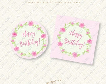 Printable Pink Flower Happy Birthday Cupcake Toppers. Party Favor tags. instant download pdf diy digital Sticker wreath favors flowers