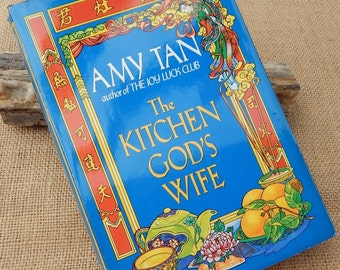 The Kitchen God's Wife  by  Amy Tan  First Edition First Printing Copyright 1991  ~  The Kitchen God's Wife