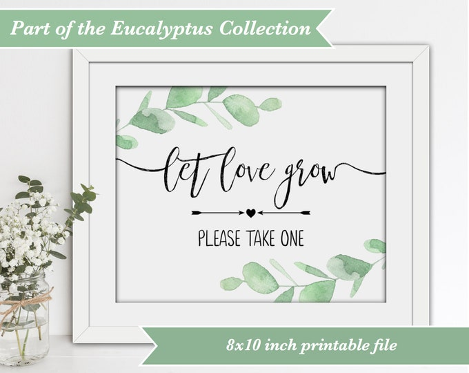 Wedding Sign - Let Love Grow - Eucalyptus
