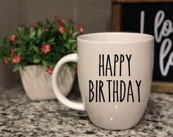 Rae Dunn Inspired Vinyl Decal Coffee Mug - Happy Birthday - Mother - Farmhouse - Boutique