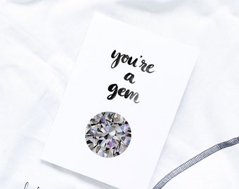 You're a Gem / Illustrated Greeting Card