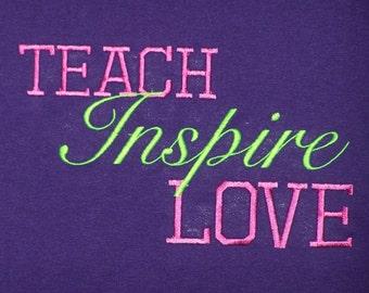 Teach Love Inspire School Shirt Teacher Shirt