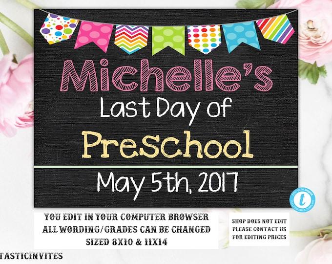 Last Day of School Sign, Last day of Preschool Sign, School Chalkboard, INSTANT Download, Printable, Photo Prop, Last Day Sign, YOU EDIT