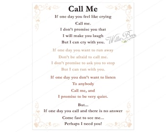 Call Me, Friend Poem, Friends, 8x10 Digital Print, I Promise, My Friend, Friendship Print, Lean on Me, INSTANT Download