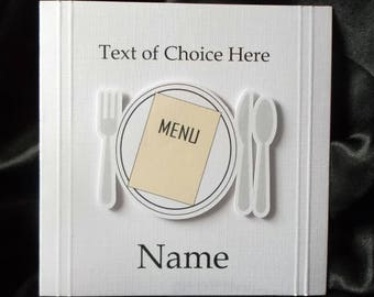 Personalised Dinner Card Any Occasion, Birthday, Congratulations, Thank You, Father's Day, Mother's Day etc.