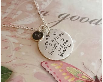Silver Inspirational Necklace - Hand Stamped Disc Necklace - Be Strong - Be Brave - Be Free - Be Happy - Be Kind - Hammered Necklace