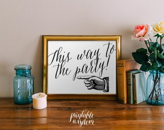 Wedding reception sign, wedding sign printable wedding directions print poster, rustic wedding chic Printable Wisdom INSTANT DOWNLOAD