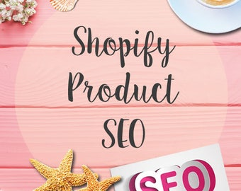 Shopify SEO for 5 products - Shopify search engine optimization for 5 products -  Shopify product SEO for 5 items