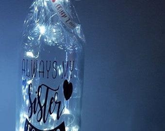 Always my sister forever my friend led bottle