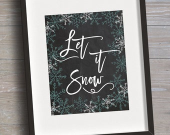"""Sign """"Let it Snow"""" // INSTANT DOWNLOAD // Christmas, Holiday // Printable, Digital"""