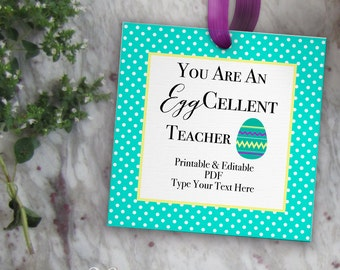 Easter gift tags etsy easter teacher tags you are an eggcellent teacher printable easter gift tag template negle Choice Image