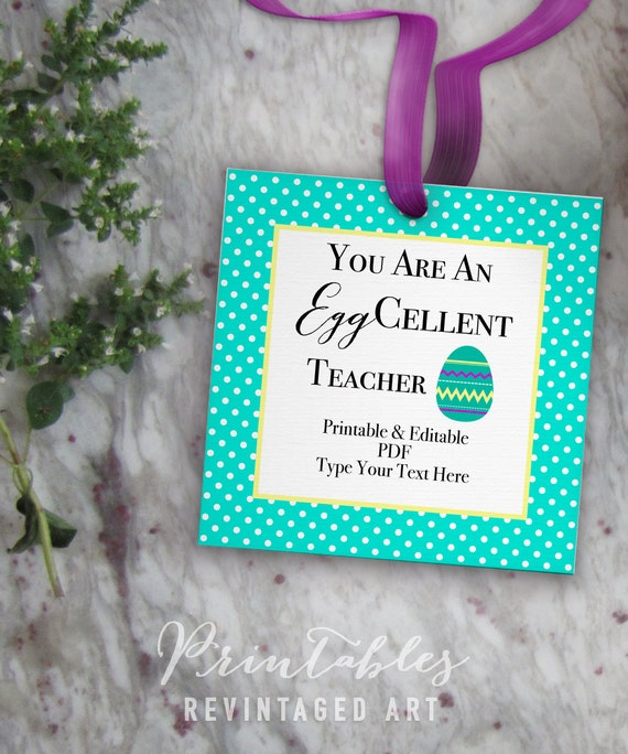 Easter teacher tags you are an eggcellent teacher printable negle Image collections