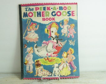 Peek-A-B00 Mother Goose Book, 1949 Vintage Children's Picture Book, Illustrated by Vivienne - Linen Paper - Saalfield Publishing - N0 4511