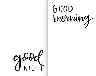 Good Morning & Good Night - Hand Lettered PDF