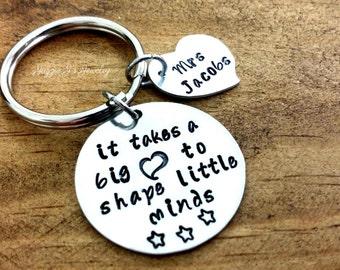 It Takes A Big Heart To Shape Little Minds Keychain, Personalized Custom Keychain, Teacher Appreciation, Teacher Gift, Teacher Keepsake