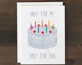 Funny Birthday Card Cake Half for Me