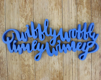 Wibbly Wobbly Timey Wimey - Freestanding Hand Lettering - Doctor Who