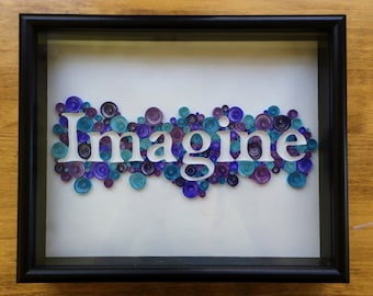 """Quilled Word - """"Imagine"""""""