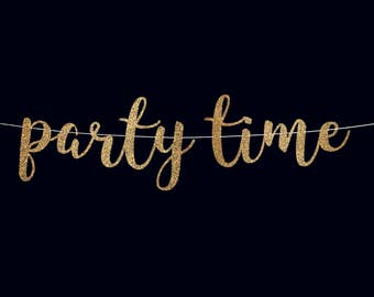 Party time banner wedding reception decorations bridal shower decor birthday decorations bachelorette party banner