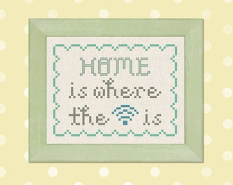 Home is Where the Wifi is Cross Stitch Pattern, Quote Cross Stitch Pattern, Modern Simple Cute Cross Stitch Pattern PDF Instant Download