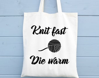 Knitting Tote Bag, Knit fast die warm, Cotton Tote Bag, Tote Shopper, Canvas Tote Bag, Market Tote Bag, Funny Tote Bag, Gift for Her