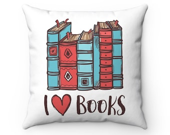 Writer Pillow - I Love Books Square Pillow - Writer Gift - Author Gift - Home Decor - Reader Gift - Book Lover
