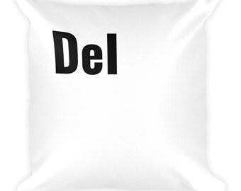 "Del"" Square Pillow (Part Of The ""Ctrl, Alt, Del"" Set)"