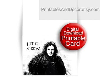 Printable, Let it Snow, Game of Thrones Card, Jon Snow Card, Holiday Card, 5x7 Folded Card