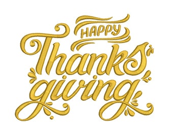 Happy Thanksgiving Embroidery Design - 5 SIZES