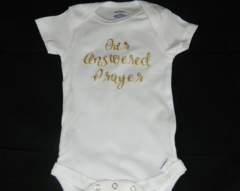 Our Answered Prayer Onesie