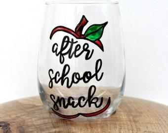 Teacher Wine Glass, After School Snack Wine Glass, Teacher Gifts, Hand Painted Wine Glasses, Wine Glasses With Sayings, Funny Wine Glasses