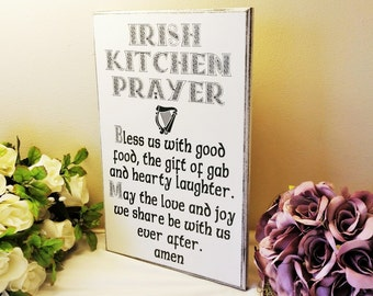 Irish Sign, Plaque, Handmade, Irish Kitchen Prayer, Bless Us With Good Food,St Patrick's Day Gift, 234