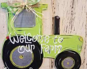 Lime green welcome to our farm tractor door hanger