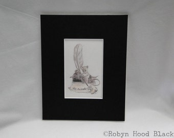 Writer Mouse print from orig. drawing matted to 8 X 10