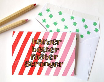 Handprinted greeting card//Harder Better Faster Stronger//pink+red stripes