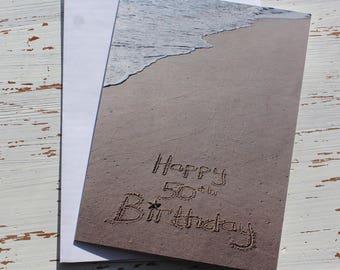 Happy 50th Birthday Beach Writing, Sand Writing, Card, Ocean, Beach, Photo Card,
