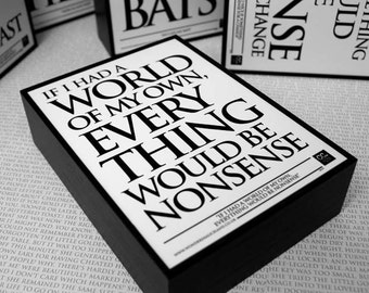 Framed Quote: If I had a World of my Own, Everything would be Nonsense