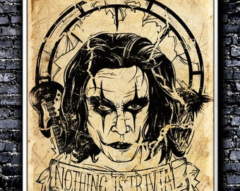 Vintage Nothing Is Trivial - A4 Signed Art Print (Inspired by The Crow)