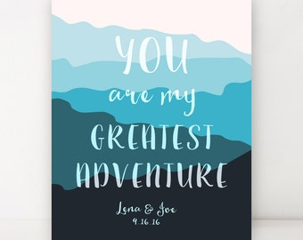 Boyfriend Gift Anniversary Gift You Are My Greatest Adventure Personalized Gifts for Him Custom Print 1st Anniversary Paper Gift Modern Aqua