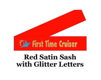 Cruise Sash.  Celebrate your First time Cruising while on the ship with this beautiful satin sash