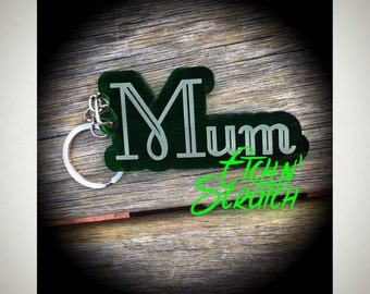 Mum key ring Laser Cut Acrylic