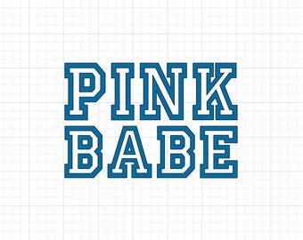Pink Babe - Iron On Vinyl Decal Heat Transfer