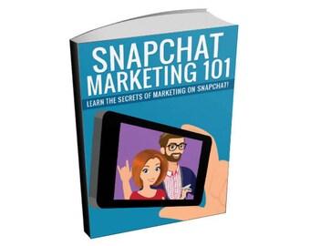 Snapchat Marketing 101 - Social Media Marketing Ebook