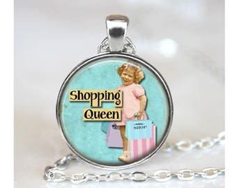 Vintage Shopping Queen Pendant, Funny Pendant, Friend Gift Pendant, Glass Cabochon Necklace Pendant, Shopping Pendant, Bronze Silver, 1383