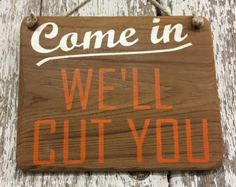 Barber Shop Signs Salon Signs Open Sign Come In We're Open Sign Come In We are Awesome Open Sign Come in Sign Store Sign Storefront Sign