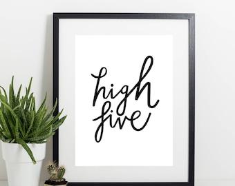 High Five A3 Print