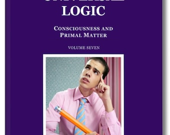 Spiritual Book.UNIVERSDAL LOGIC. Channelled TEACHINGS from the Sirian Command through the College of Esoteric Education
